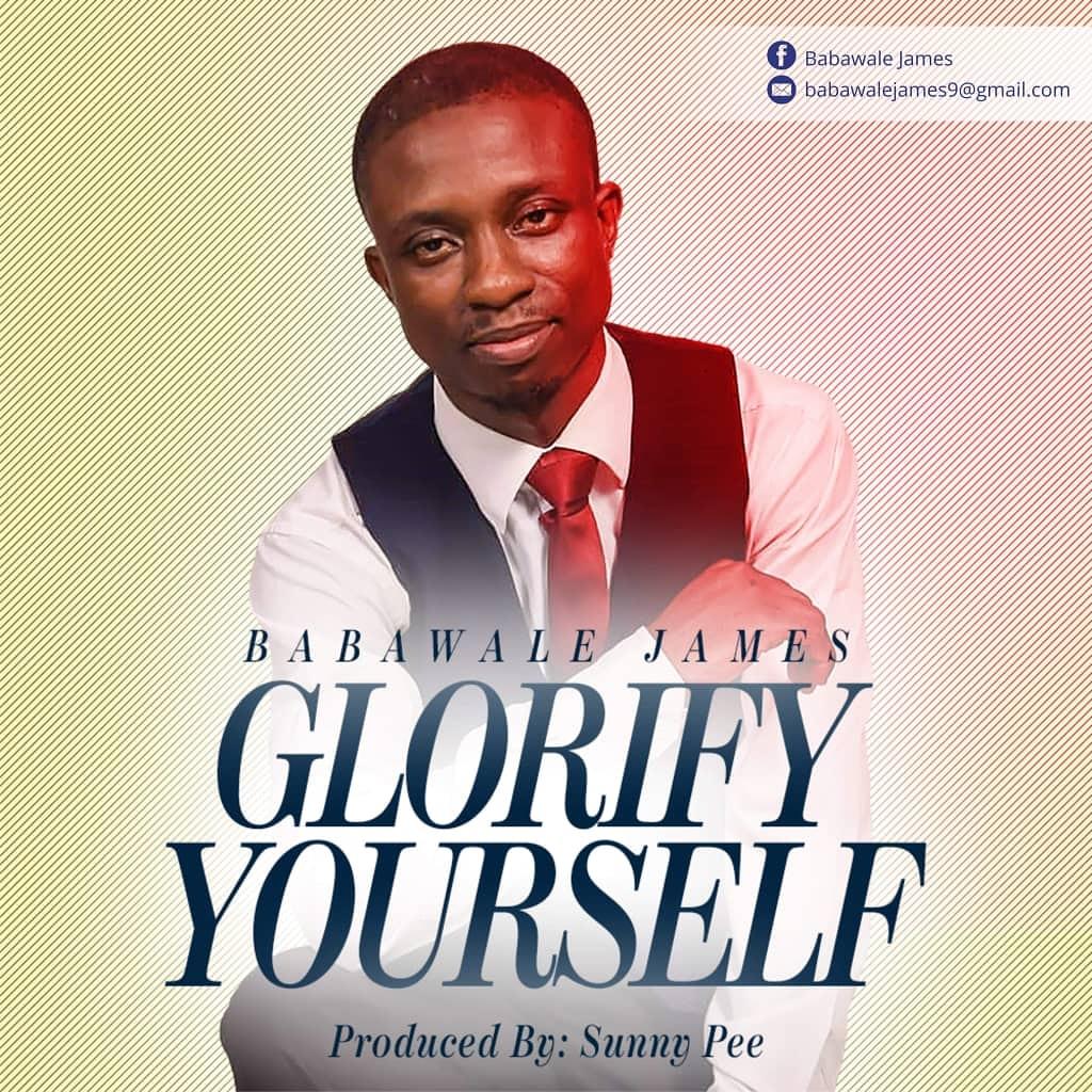 Babawale James Glorify Yourself