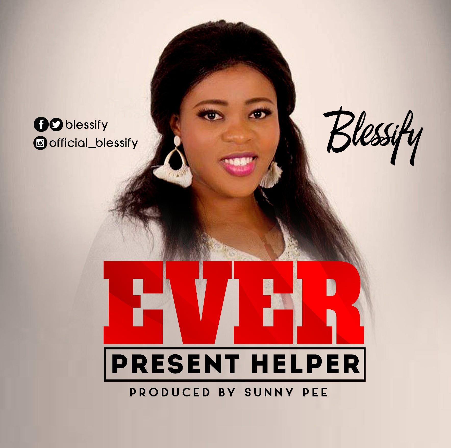 Blessify Ever Present Helper