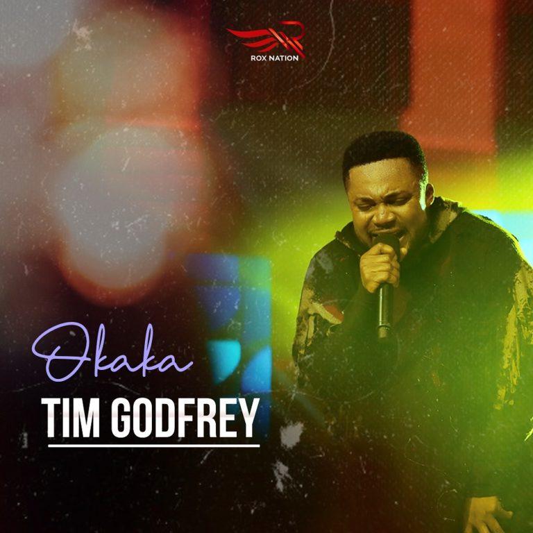 Download Tim Godfrey Okaka