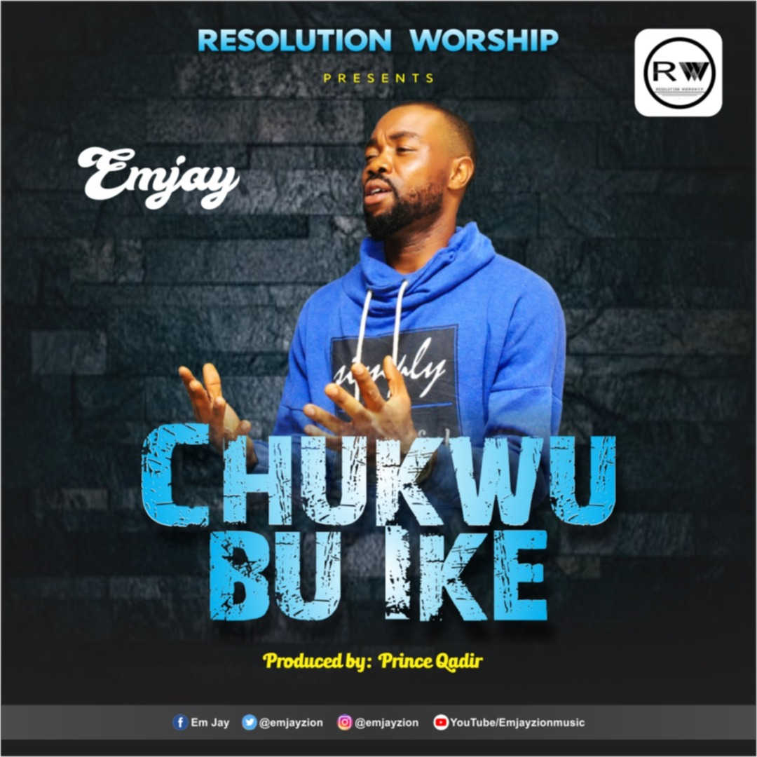 Emjay Chukwu Bu Ike