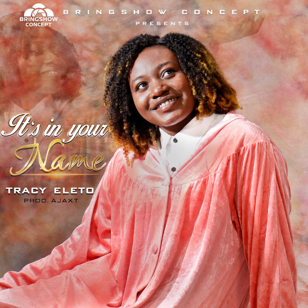 Tracy Eleto Its In Your Name