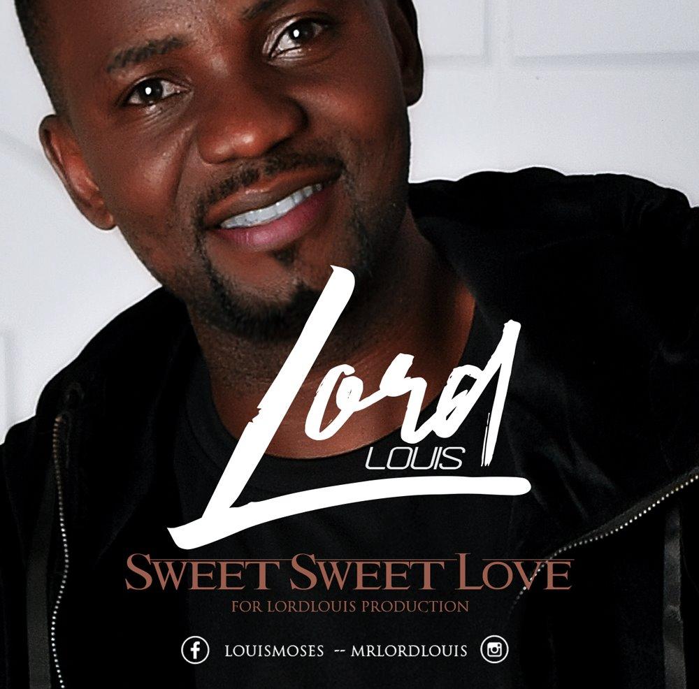 Lord Louis Sweet Sweet Love