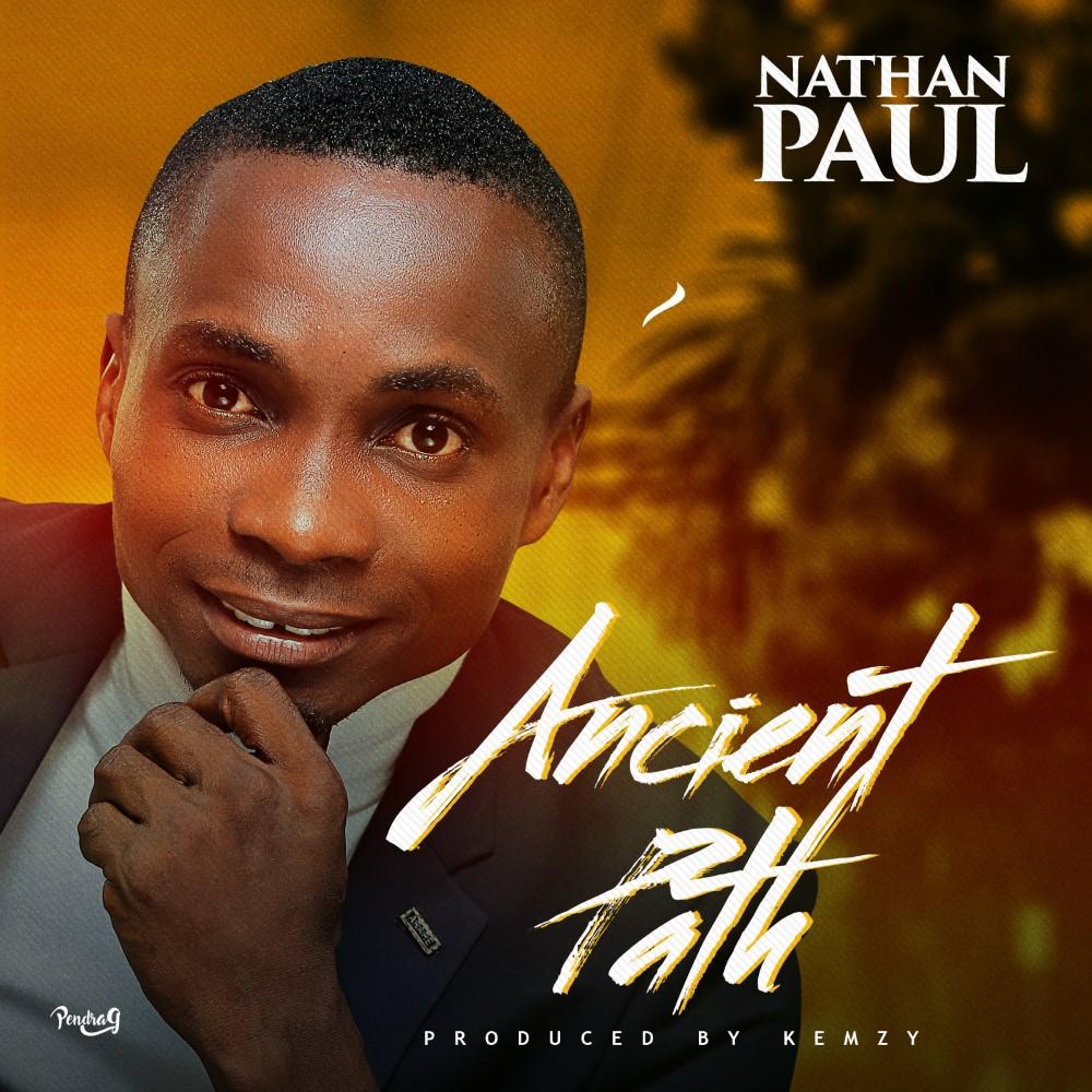 Nathan Paul Ancient Path