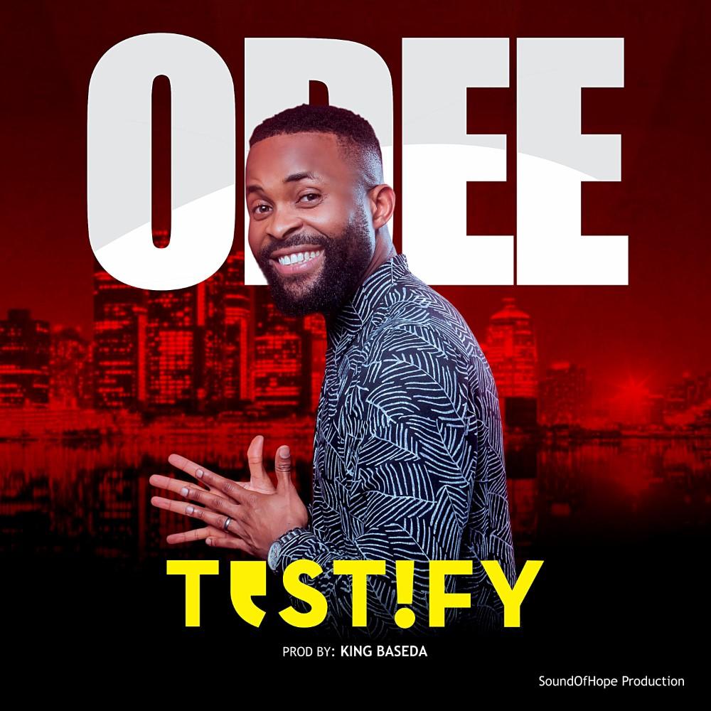 Odee Testify