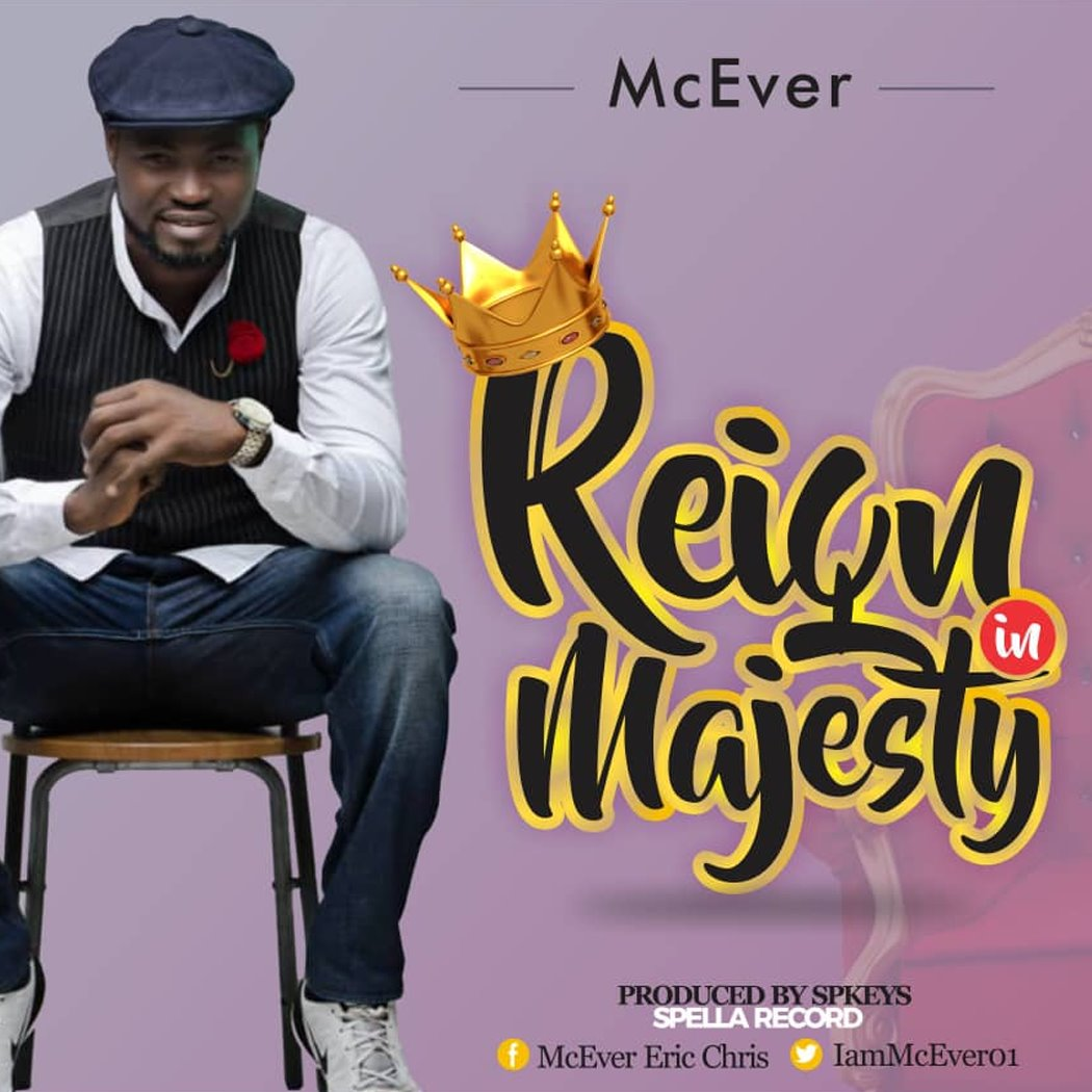 McEver Reign In Majesty