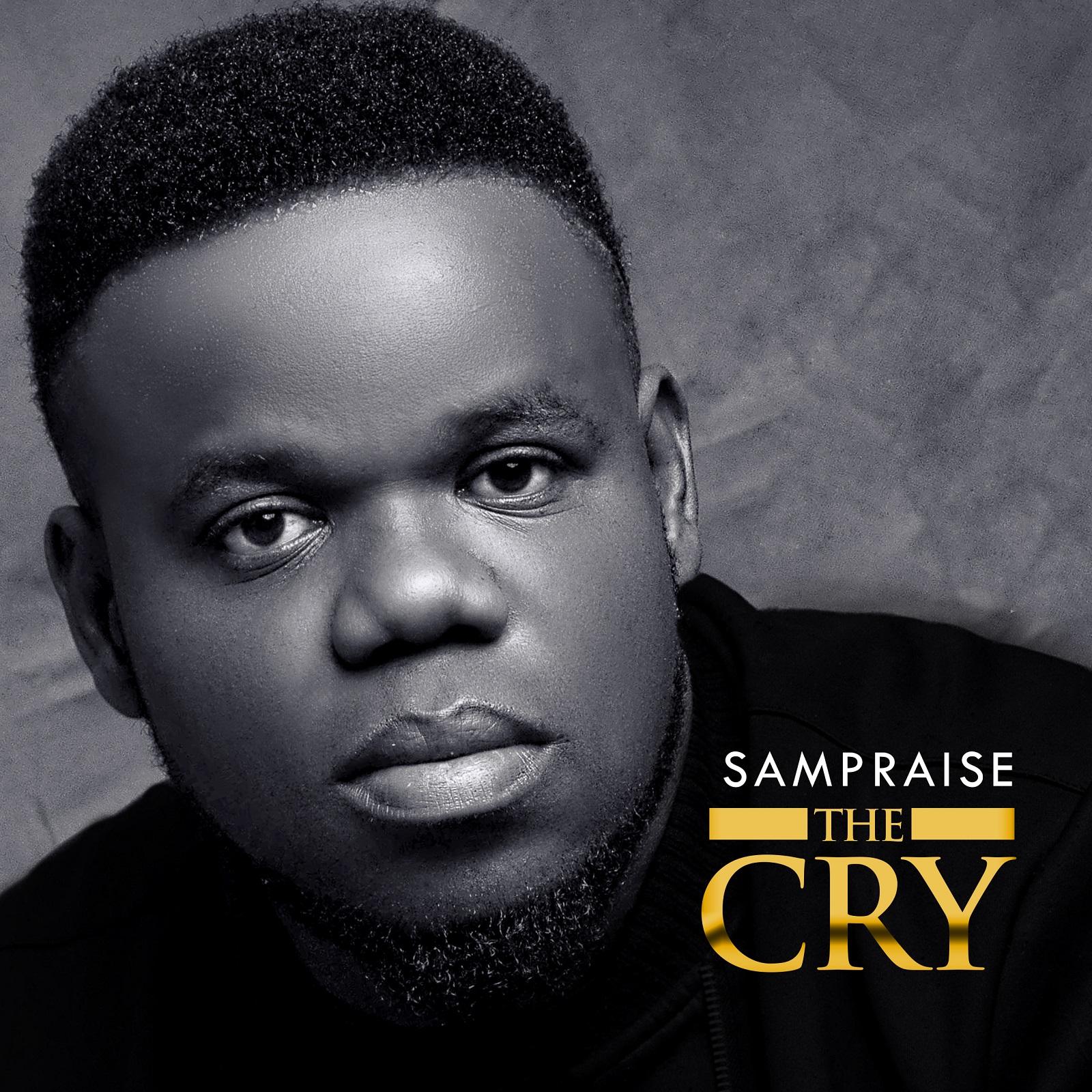 Sampraise The Cry