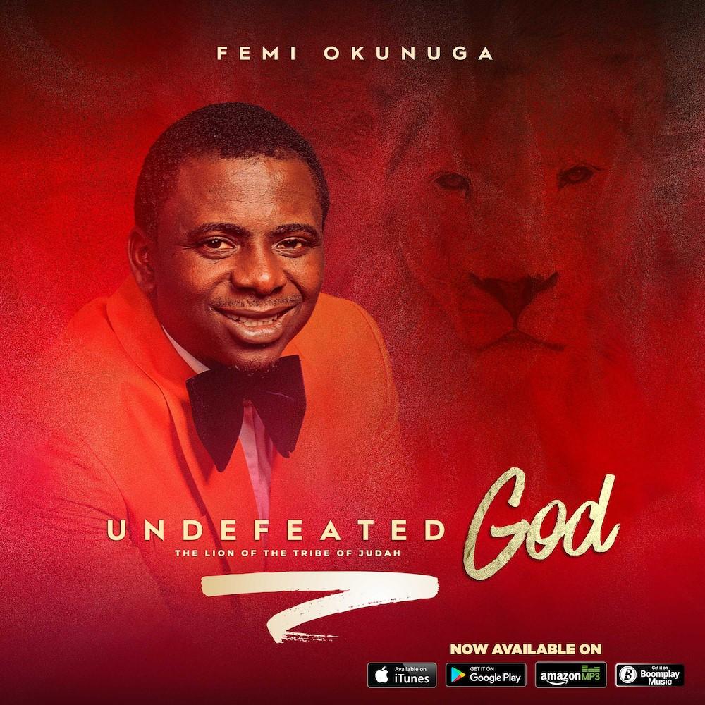 Femi Okunuga Undefeated God