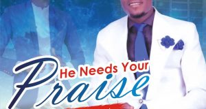 Donwin He Needs Your Praise