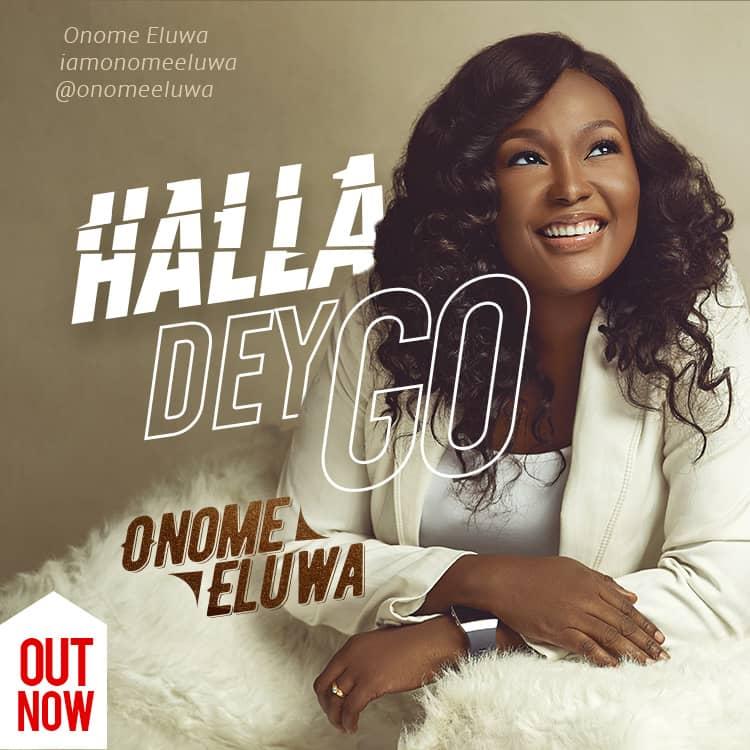 Onome Eluwa Halla Dey Go