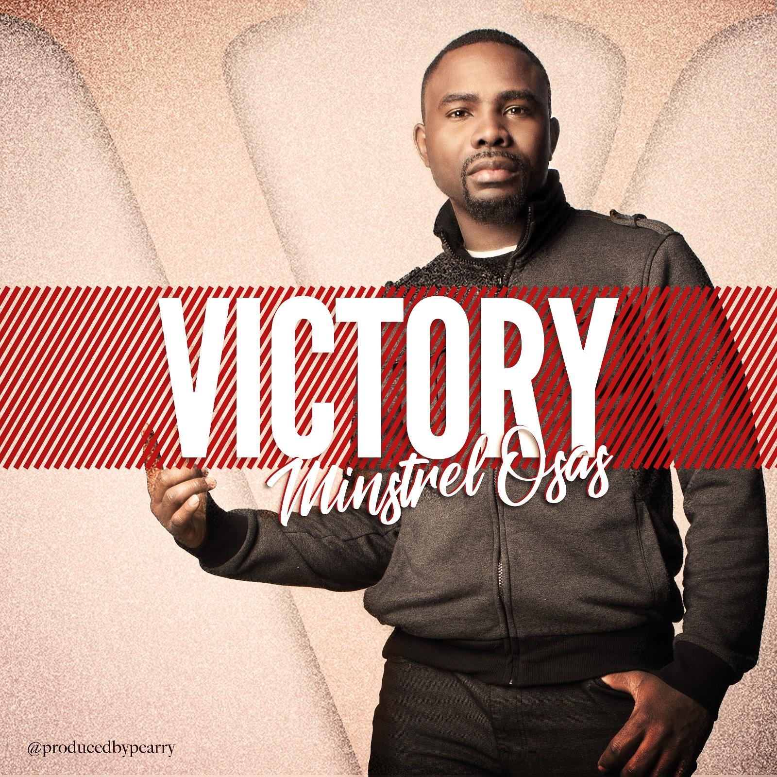 Minstrel Osas Victory