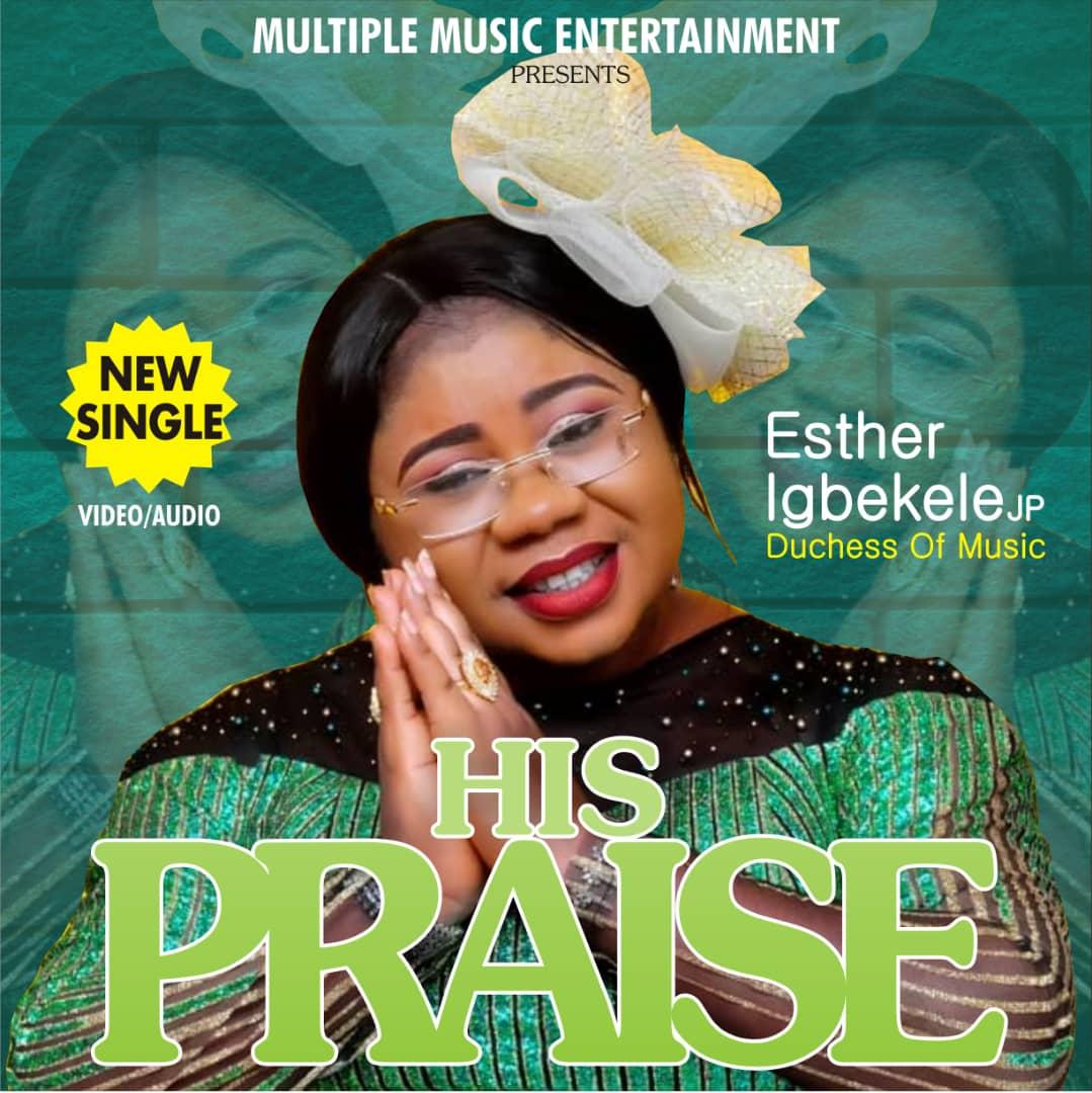 Esther Igbekele His Praise