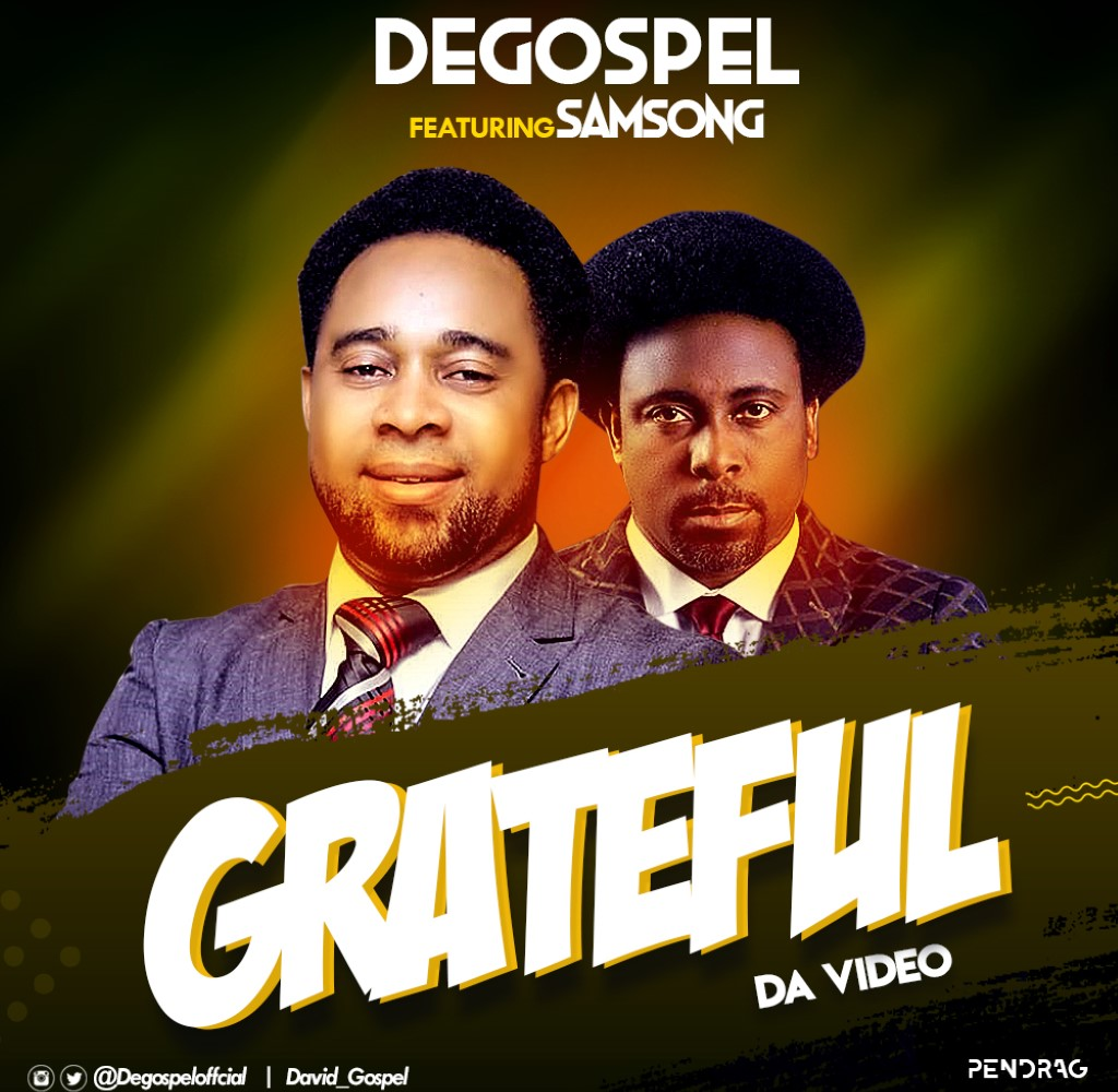 Degospel Grateful Video