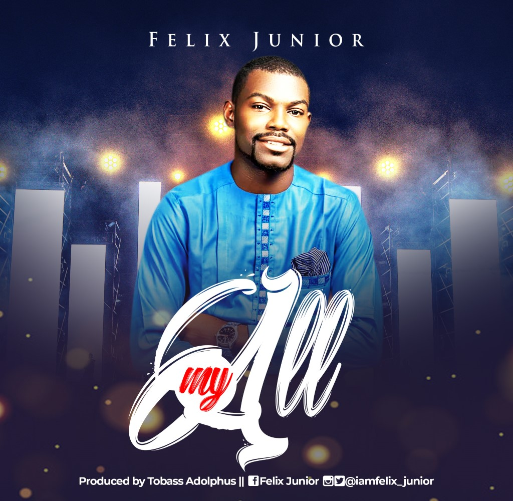 Felix Junior My All