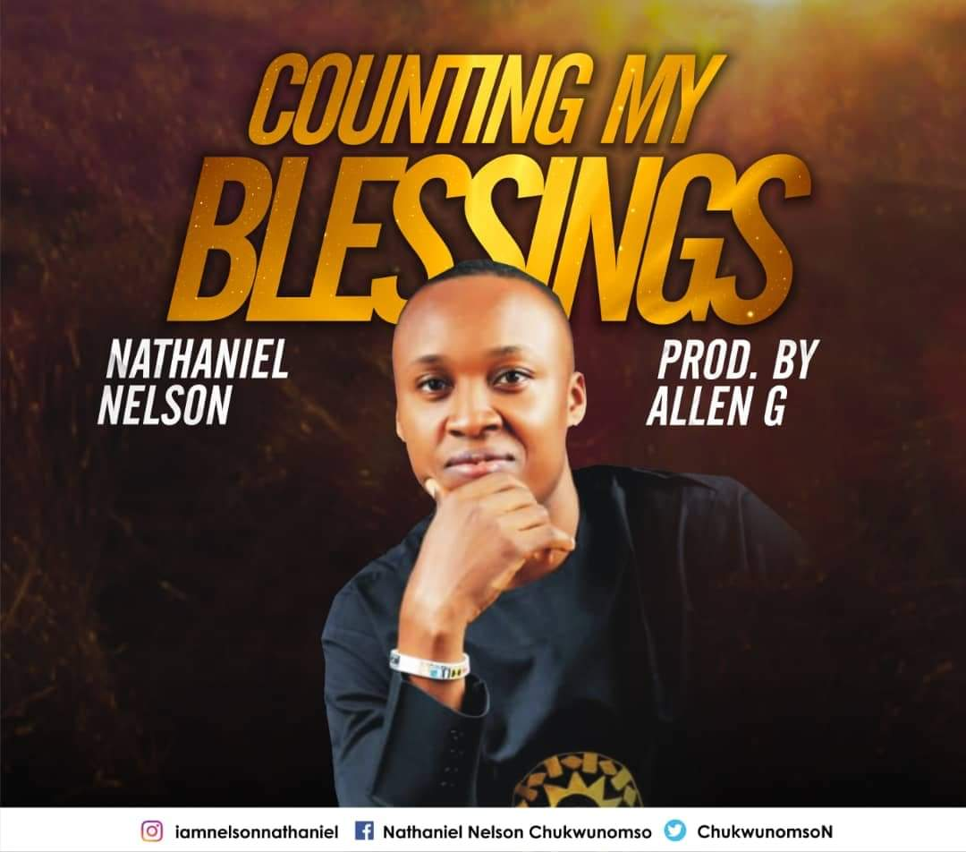 Nathaniel Nelson Counting My Blessings