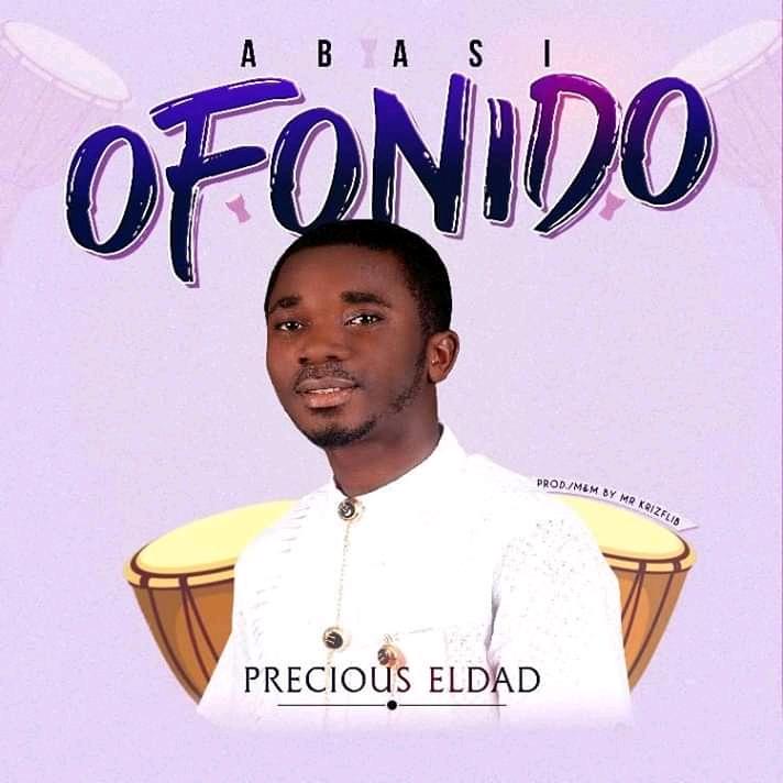 Precious Eldad Abasi Ofonido