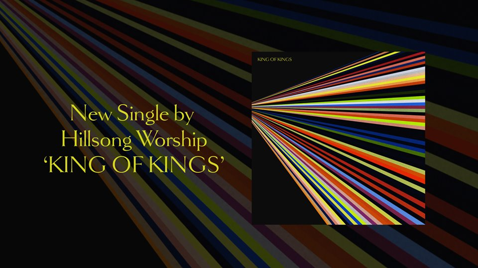 Hillsong Worship King Of Kings