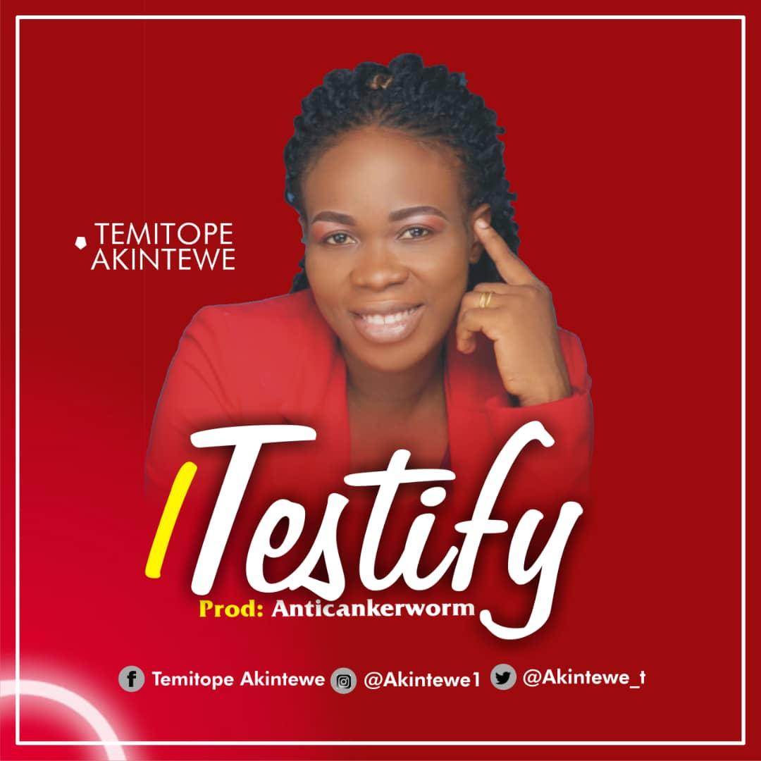 Temitope Akintewe I Testify