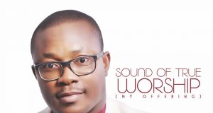 Osita Peter Sounds of True Worship