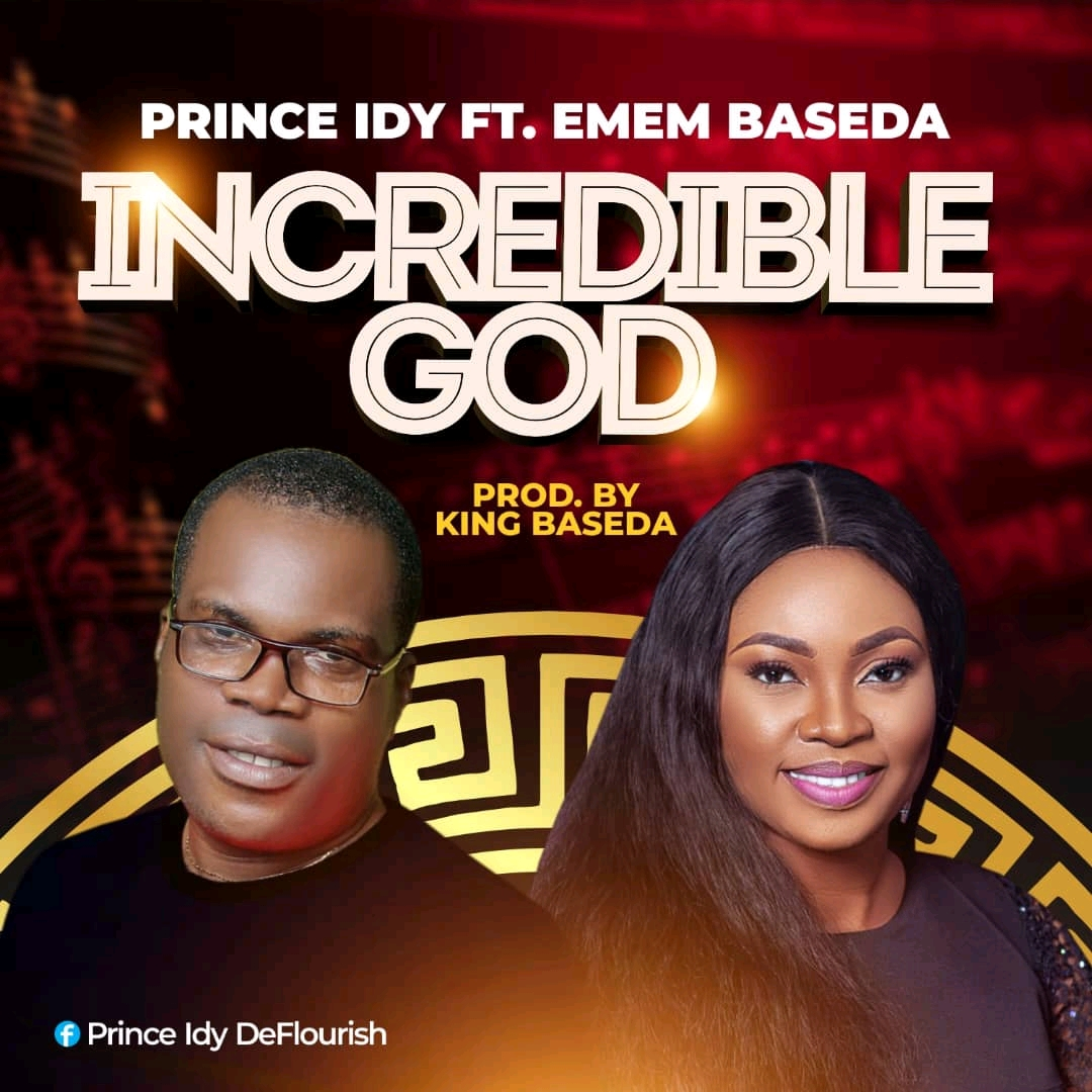 Prince Idy Incredible God