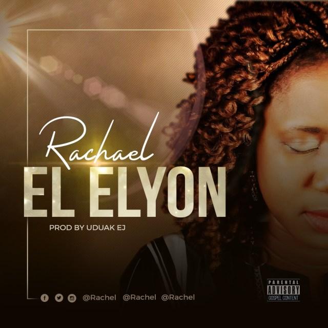 Rachael El elyon