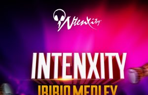 iNtenxity Ibibio Worship Medley