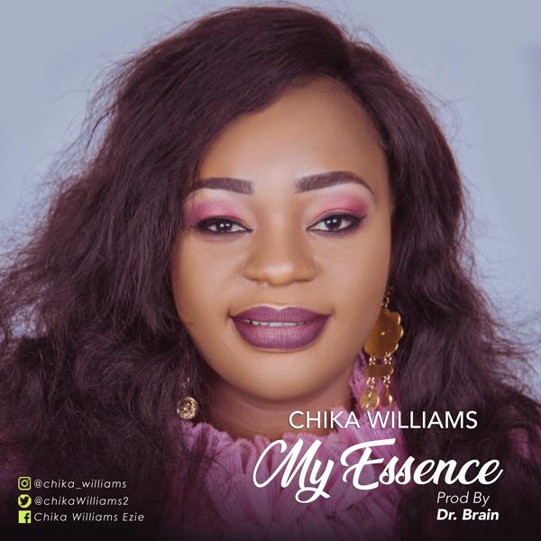 Chika Williams My Essence