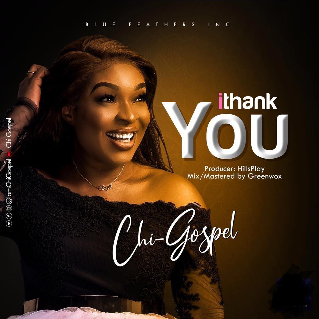 Chi Gospel I Thank You