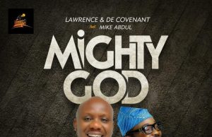 Lawrence DeCovenant Mighty God
