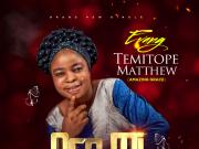 Evang Temitope Matthew Oro Mi Tope