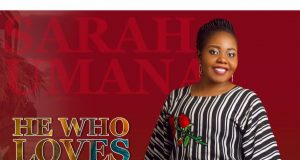 Sarah Umanah He Who Loves