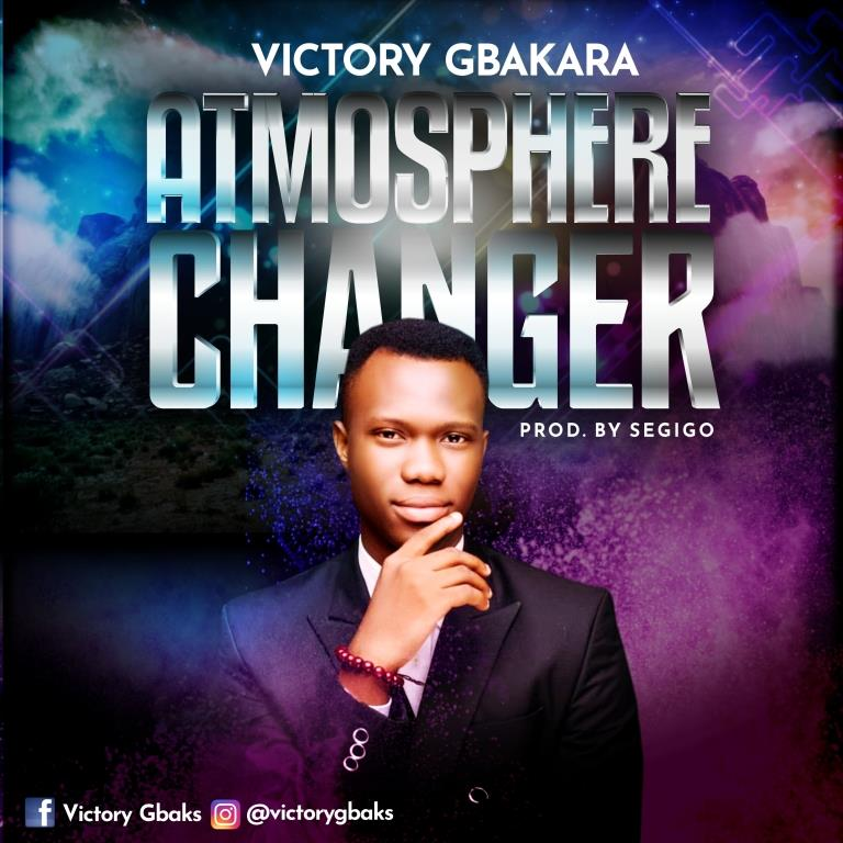 Victory Gbakara Atmosphere changer