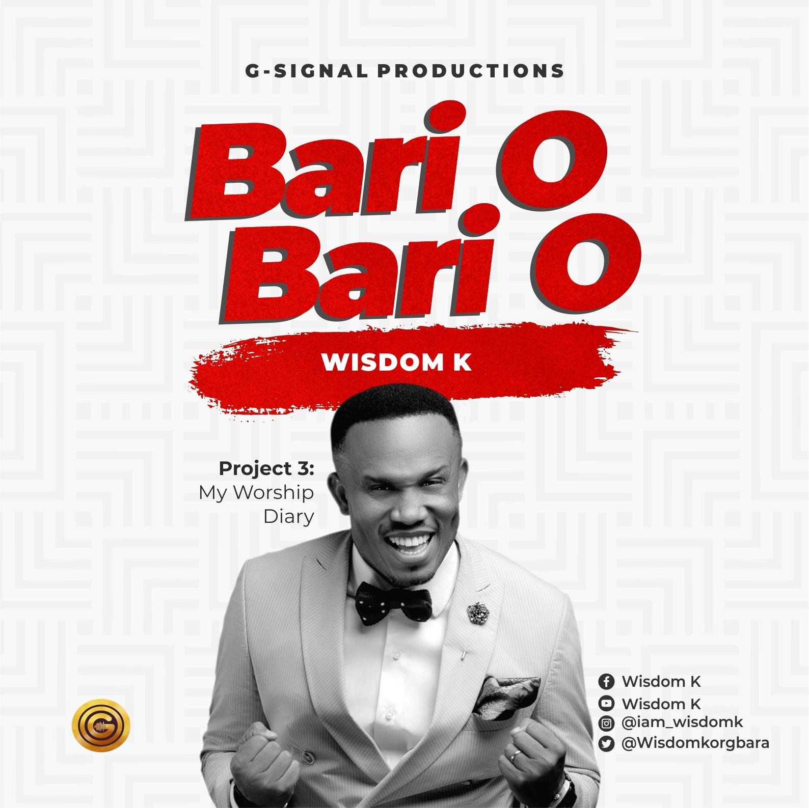 Wisdom K Bari O Bari