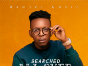 Manuel Music Searched All Over