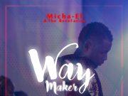 Micha el Waymaker