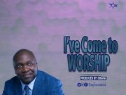 Tomi Fowora Ive Come To Worship