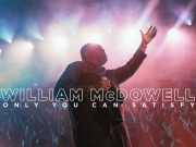 William McDowell Only You Can Satisfy