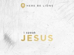 Here Be Lions I Speak Jesus