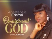 Anastensia Emma Omnipresent God