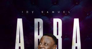 Idy Samuel Abba Father