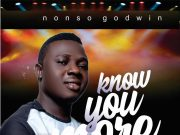 Nonso Godwin Know You More