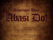 Supersonic Blaze Abasi Do