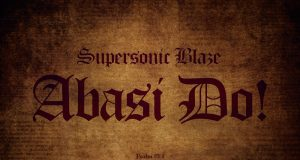 Supersonic Blaze Abasi Do