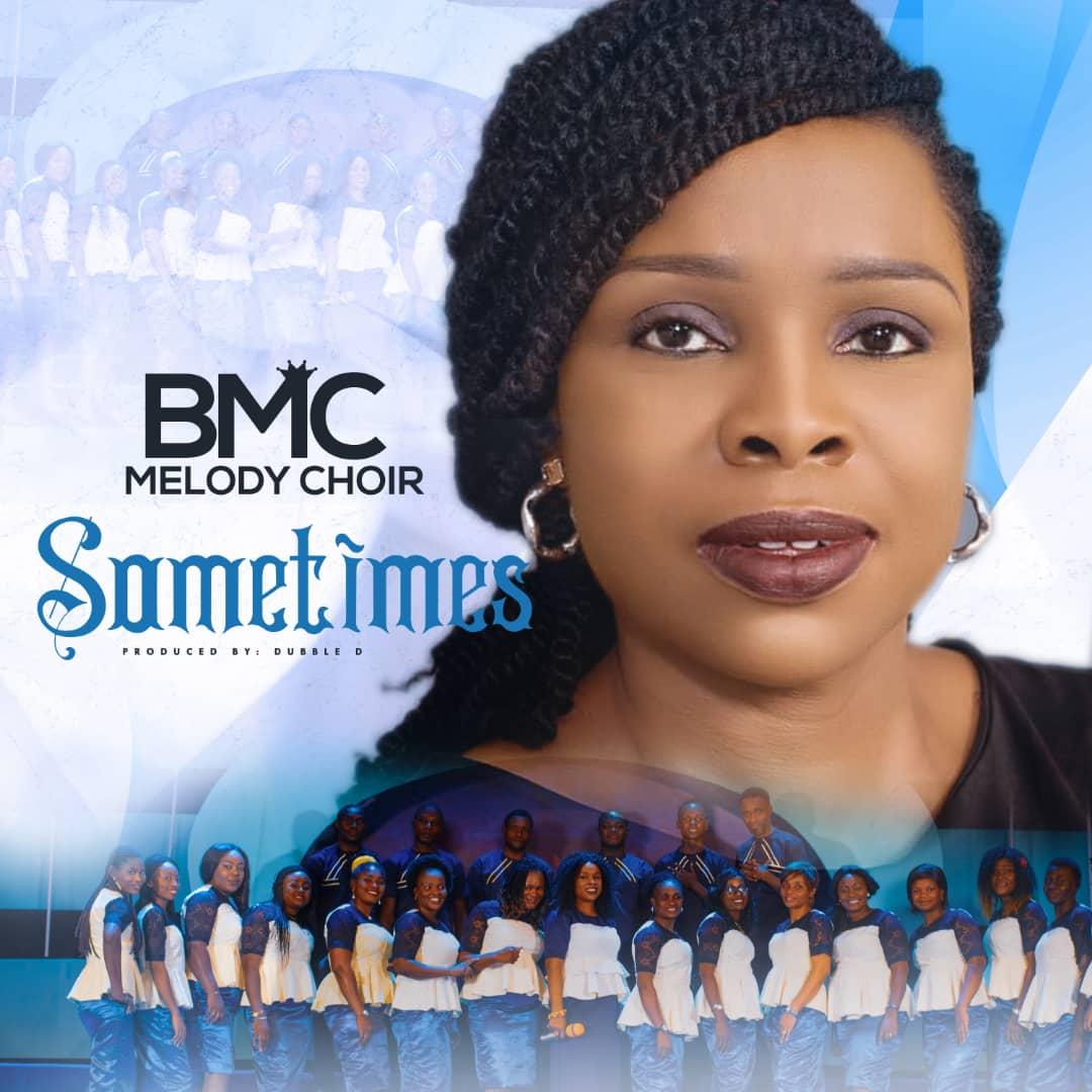BMC Melody Choir Sometimes