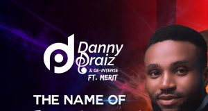 Dannypraiz The name of Jesus