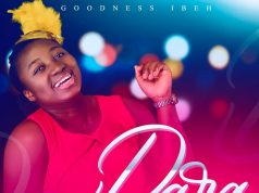 Goodness Ibeh Dara Lyrics