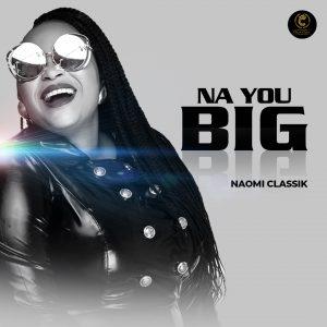 Naomi Classik Na You Big