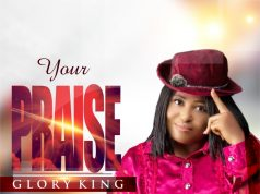 Glory King Your Praise