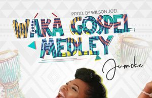 JUMOKE Waka Gospel Medley
