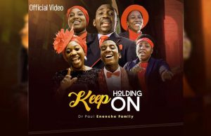 Paul Enenche Keep Holding On