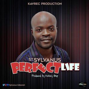 St. Sylvanus Perfect Life
